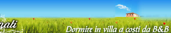 Dormire in villa a costi da Bed & Breakfast
